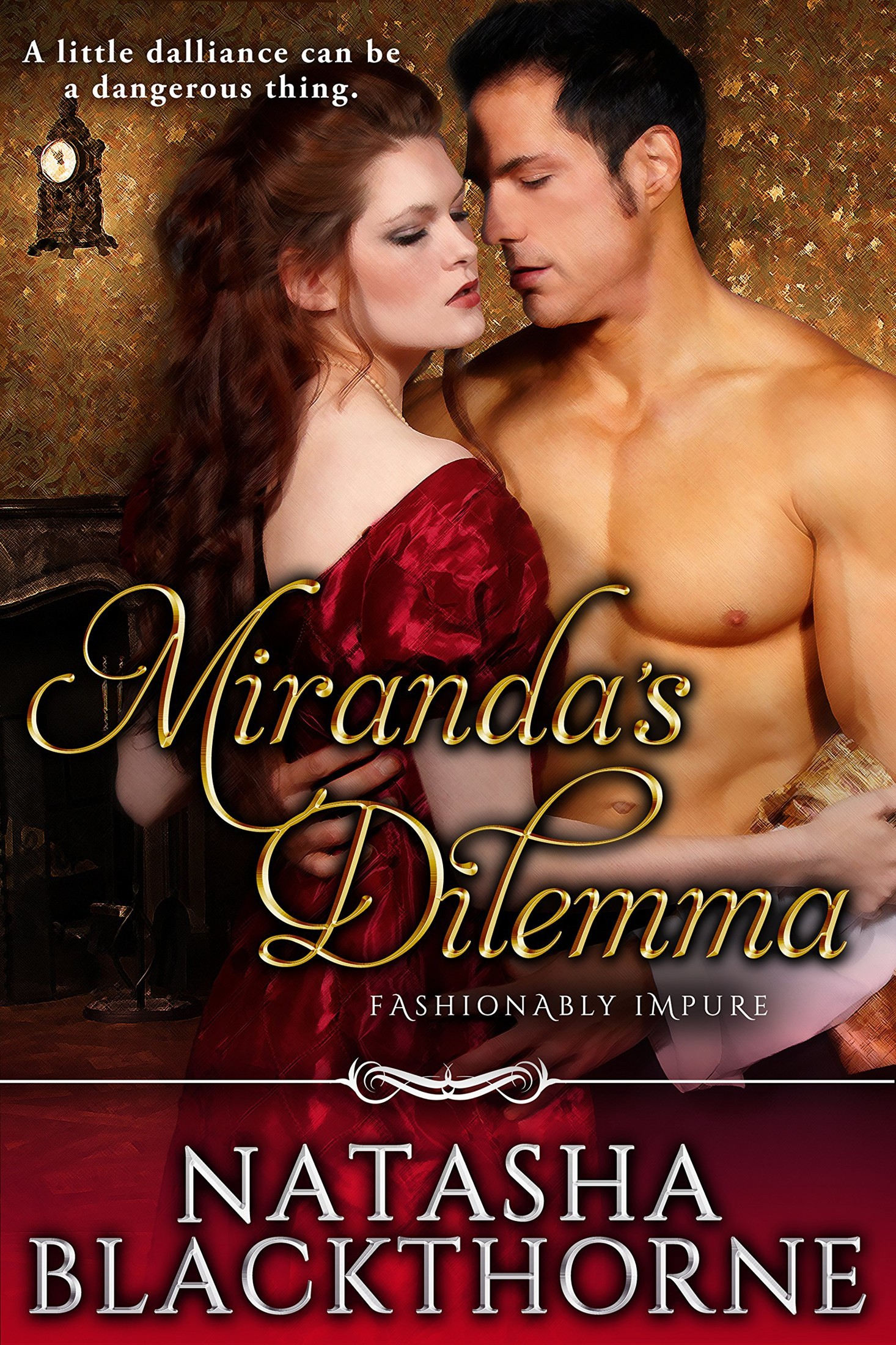 Miranda's Dilemma by Natasha Blackthorne