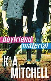 Boyfriend Material by K.A. Mitchell