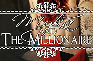 Review: Myka and the Millionaire by Alexis Alvarez