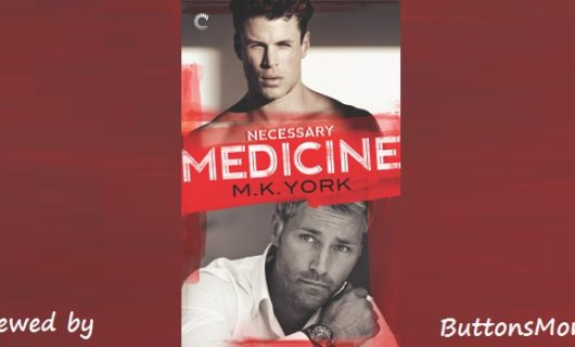 Review: Necessary Medicine by M.K. York