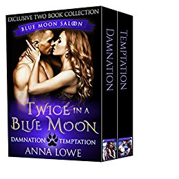 Twice in a Blue Moon by Anna Lowe