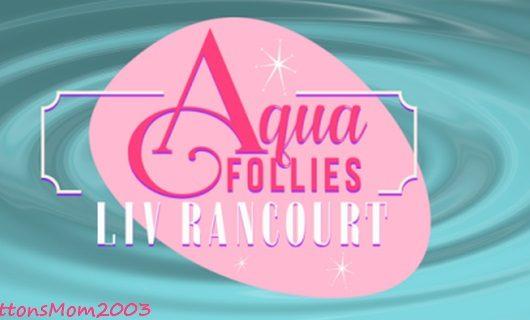 Review: Aqua Follies by Liv Rancourt