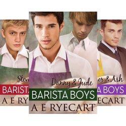 Barista Boys by A. E. Ryecart