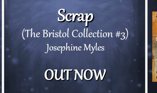 Release Blitz and Giveaway: Scrap by Josephine Myles