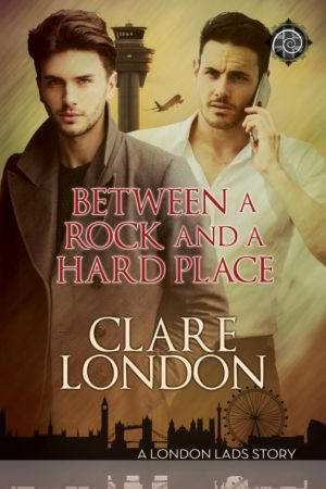 Between a Rock and a Hard Place by Clare London width=