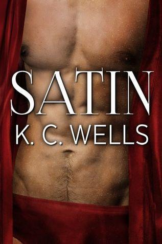 Satin by K. C. Wells width=