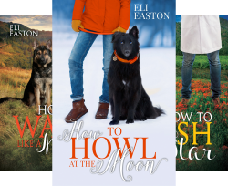 Howl at the Moon by Eli Easton
