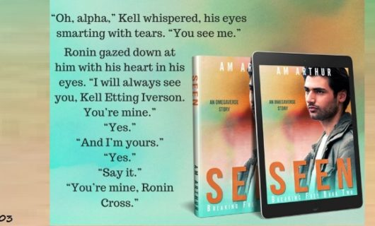 Release Day Review: Seen by A. M. Arthur