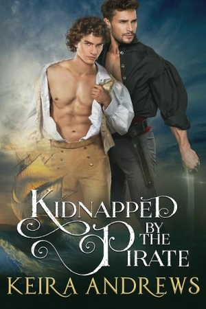 Kidnapped by the Pirate by Keira Andrews width=