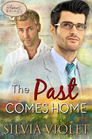 The Past Comes Home by Silvia Violet width=