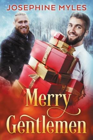 Merry Gentlemen by Josephine Myles width=