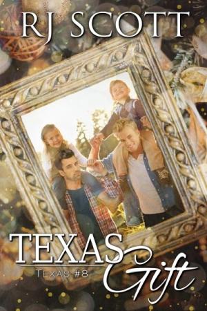 Texas Gift by RJ Scott width=
