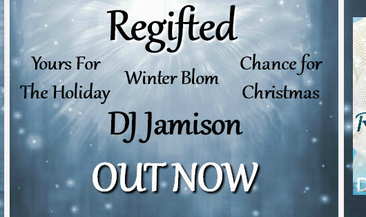 Release Blitz and Review: Regifted by DJ Jamison