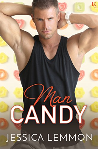 Man Candy by Jessica Lemmon width=