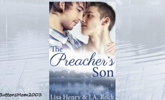 Blog Tour, Review & Giveaway: The Preacher's Son by Lisa Henry and J.A. Rock
