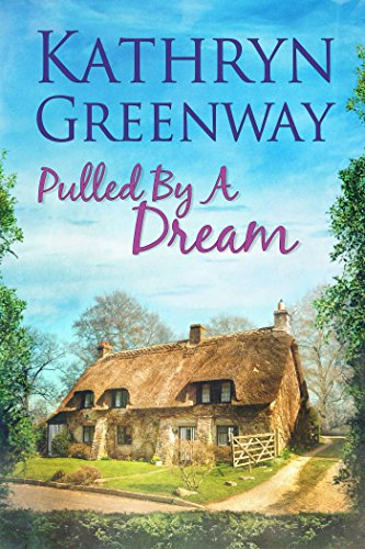 Pulled By A Dream by Kathryn Greenway width=